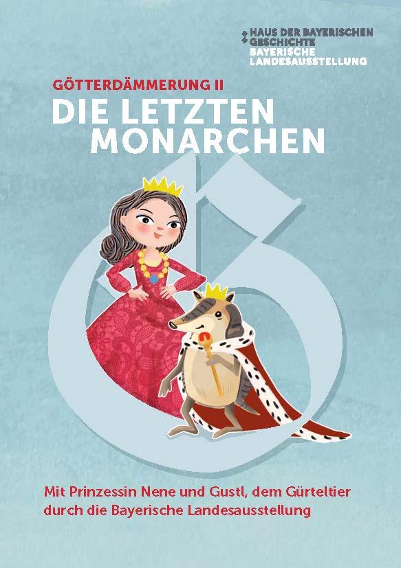 Das Mitmachheft für Kinder zur Bayerischen Landesausstellung 2021 © HdBG | Grafik: Dagmar Bauer konzipiert & gestaltet | www.dagmarbauer.de ; Illustration: Sybille Hauck | www.isydesign.de