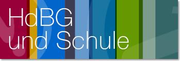 HdBG&Schule beitet interessante Informationen und Schulprojekte