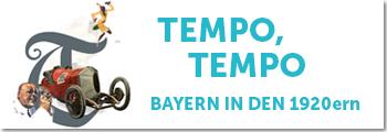 "Bayern-Ausstellung 2020 ""Tempo, Tempo – 1920er in Bayern"""