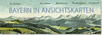 Bayern in Ansichtskarten