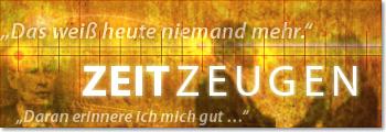 "Internetportal: ""Zeitzeugen berichten"""